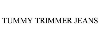 mark for TUMMY TRIMMER JEANS, trademark #85621485