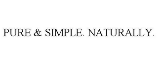 mark for PURE & SIMPLE. NATURALLY., trademark #85621559