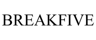 mark for BREAKFIVE, trademark #85621576