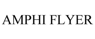 mark for AMPHI FLYER, trademark #85621628