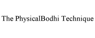 mark for THE PHYSICALBODHI TECHNIQUE, trademark #85621961