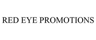mark for RED EYE PROMOTIONS, trademark #85622049