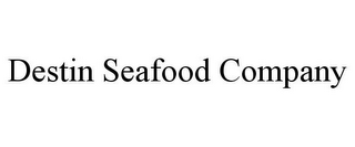 mark for DESTIN SEAFOOD COMPANY, trademark #85622253