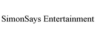mark for SIMONSAYS ENTERTAINMENT, trademark #85622892