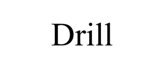 mark for DRILL, trademark #85623380