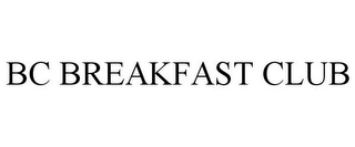 mark for BC BREAKFAST CLUB, trademark #85623497