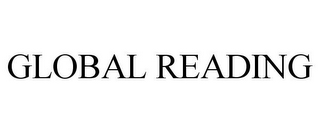 mark for GLOBAL READING, trademark #85623656