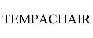 mark for TEMPACHAIR, trademark #85623764