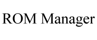 mark for ROM MANAGER, trademark #85623777
