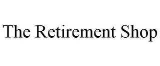 mark for THE RETIREMENT SHOP, trademark #85624326