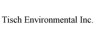 mark for TISCH ENVIRONMENTAL INC., trademark #85624499