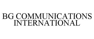 mark for BG COMMUNICATIONS INTERNATIONAL, trademark #85624785