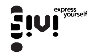 mark for S!V! EXPRESS YOURSELF, trademark #85624923