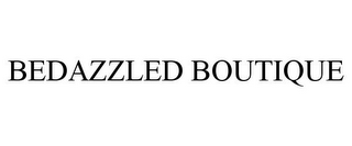 mark for BEDAZZLED BOUTIQUE, trademark #85625098