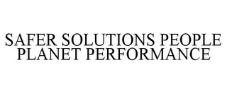 mark for SAFER SOLUTIONS PEOPLE PLANET PERFORMANCE, trademark #85625235
