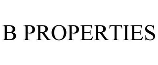 mark for B PROPERTIES, trademark #85625670