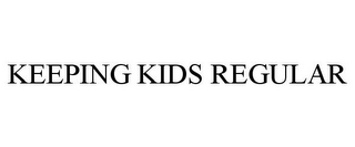 mark for KEEPING KIDS REGULAR, trademark #85626442