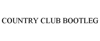 mark for COUNTRY CLUB BOOTLEG, trademark #85626531