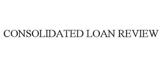 mark for CONSOLIDATED LOAN REVIEW, trademark #85626544