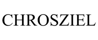 mark for CHROSZIEL, trademark #85626672