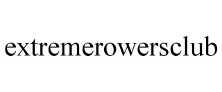 mark for EXTREMEROWERSCLUB, trademark #85627190