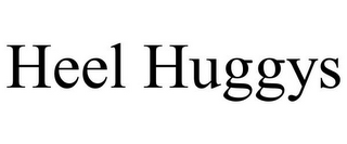mark for HEEL HUGGYS, trademark #85627411