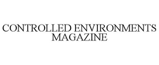 mark for CONTROLLED ENVIRONMENTS MAGAZINE, trademark #85627687