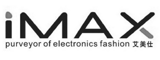 mark for IMAX PURVEYOR OF ELECTRONICS FASHION, trademark #85627756