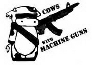 mark for COWS WITH MACHINE GUNS, trademark #85627759