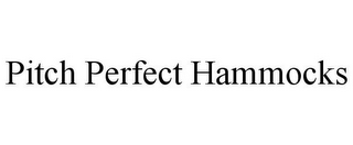 mark for PITCH PERFECT HAMMOCKS, trademark #85627820