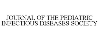 mark for JOURNAL OF THE PEDIATRIC INFECTIOUS DISEASES SOCIETY, trademark #85627911