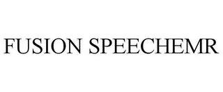mark for FUSION SPEECHEMR, trademark #85627913