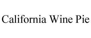 mark for CALIFORNIA WINE PIE, trademark #85628752