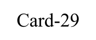 mark for CARD-29, trademark #85629121