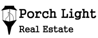 mark for PORCH LIGHT REAL ESTATE, trademark #85629164