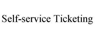 mark for SELF-SERVICE TICKETING, trademark #85629169