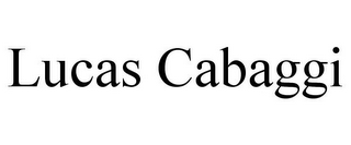 mark for LUCAS CABAGGI, trademark #85629314