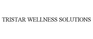 mark for TRISTAR WELLNESS SOLUTIONS, trademark #85629765