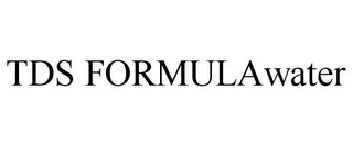 mark for TDS FORMULAWATER, trademark #85629838