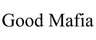 mark for GOOD MAFIA, trademark #85630000