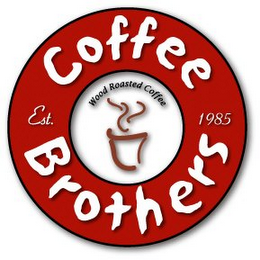 mark for COFFEE BROTHERS WOOD ROASTED COFFEE EST. 1985, trademark #85630033
