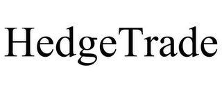 mark for HEDGETRADE, trademark #85630176