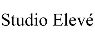 mark for STUDIO ELEVÉ, trademark #85630269