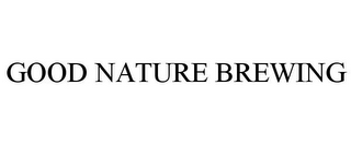 mark for GOOD NATURE BREWING, trademark #85630283