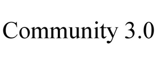 mark for COMMUNITY 3.0, trademark #85630404