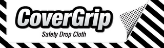 mark for COVERGRIP SAFETY DROP CLOTH, trademark #85630672