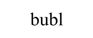 mark for BUBL, trademark #85631119