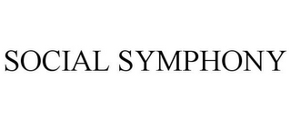 mark for SOCIAL SYMPHONY, trademark #85631475