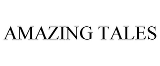 mark for AMAZING TALES, trademark #85631617