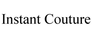 mark for INSTANT COUTURE, trademark #85631942